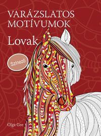 Olga Gre: Varázslatos motívumok - Lovak - Színező -  (Könyv)