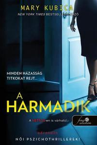 Mary Kubica: A harmadik -  (Könyv)