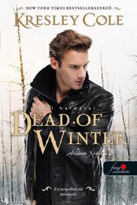 Kresley Cole: Dead of Winter - A tél halottai - Az Arkánum Krónikák 3. -  (Könyv)