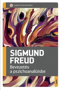Sigmund Freud: Bevezetés a pszichoanalízisbe -  (Könyv)