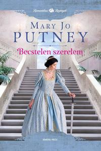 Mary Jo Putney: Becstelen szerelem -  (Könyv)