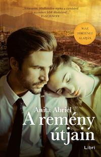 Anita Abriel: A remény útjain -  (Könyv)