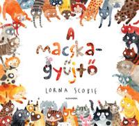 Lorna Scobie: A macskagyűjtő -  (Könyv)