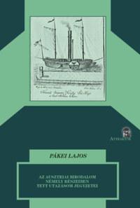 Pákei Lajos: Az ausztriai birodalom némely részeiben tett utazásom jegyzetei -  (Könyv)