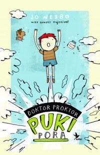 Jo Nesbo: Doktor Proktor pukipora 1. -  (Könyv)