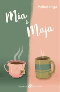 Maksai Kinga: Mia & Maja -  (Könyv)