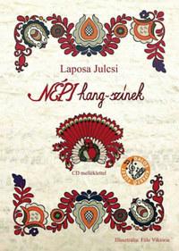 Laposa Julcsi: Népi hang-színek - CD melléklettel -  (Könyv)