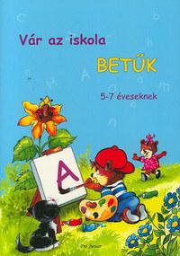 Radvány Zsuzsa: Vár az iskola - 5-7 éveseknek -  (Könyv)