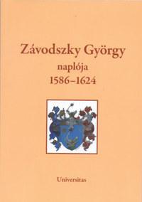 Tusor Péter (ford.): Závodszky György naplója 1586-1624 -  (Könyv)