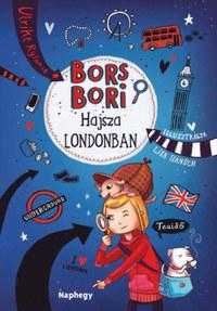 Ulrike Rylance: Bors Bori - Hajsza Londonban -  (Könyv)