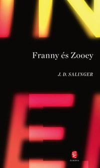 J. D. Salinger: Franny és Zooey -  (Könyv)