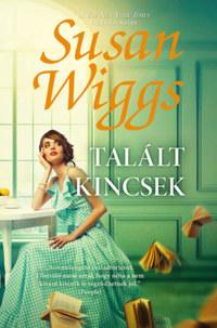Susan Wiggs: Talált kincsek -  (Könyv)