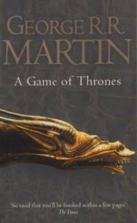 George R. R. Martin: A Game of Thrones - Book One of A song of Ice and Fire Book -  (Könyv)