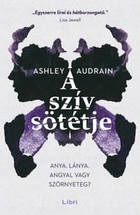 Ashley Audrain: A szív sötétje -  (Könyv)
