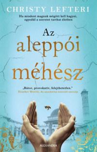Christy Lefteri: Az aleppói méhész -  (Könyv)