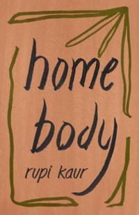 Rupi Kaur: Home Body -  (Könyv)