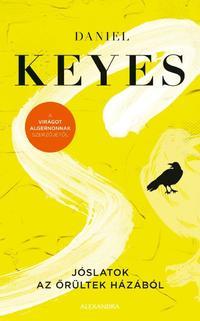 Daniel Keyes: Jóslatok az őrültek házából -  (Könyv)