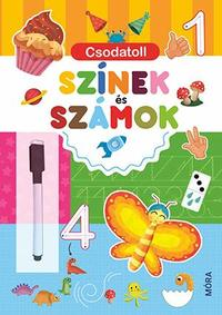 Csodatoll - Színek és számok -  (Könyv)