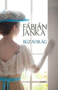 Fábián Janka: Búzavirág -  (Könyv)
