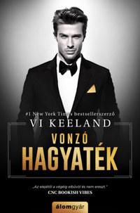 Vi Keeland: Vonzó hagyaték -  (Könyv)