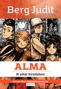 Berg Judit, Polgár Judit: Alma - A sötét birodalom -  (Könyv)