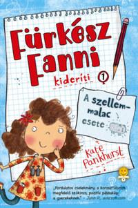 Kate Pankhurst: A szellemmalac esete - Fürkész Fanni kideríti 1. -  (Könyv)