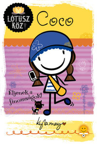 Kyla May: Coco - Éljenek a finomságok! - Lótusz köz 2. -  (Könyv)