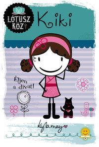 Kyla May: Kiki - Éljen a divat! - Lótusz köz 1. -  (Könyv)