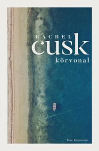 Rachel Cusk: Körvonal - Körvonal-trilógia 1. -  (Könyv)