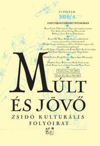 Múlt és Jövő 2020/4. - Zsidó kultúrális folyóirat -  (Könyv)