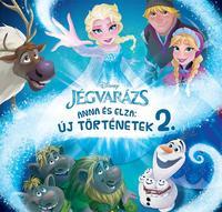 Disney Jégvarázs - Anna és Elza: Új történetek 2. -  (Könyv)