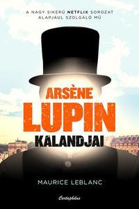 Maurice Leblanc: Arsene Lupin kalandjai -  (Könyv)