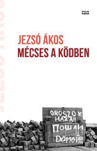 Jezsó Ákos: Mécses a ködben -  (Könyv)