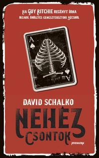 David Schalko: Nehéz csontok -  (Könyv)