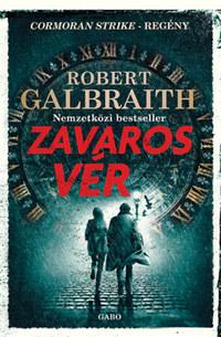 Robert Galbraith: Zavaros vér -  (Könyv)