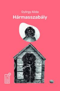 György Alida: Hármasszabály -  (Könyv)