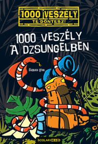 Fabian Lenk: 1000 veszély a dzsungelben -  (Könyv)