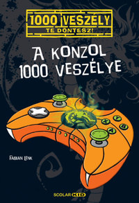 Fabian Lenk: A konzol 1000 veszélye -  (Könyv)