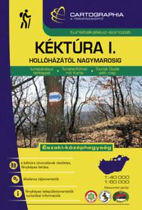 Berki Zoltán (szerk.), Kovács Attila Gyula (Szerk.): Kéktúra I. kalauz - Hollóházától Nagymarosig -  (Könyv)