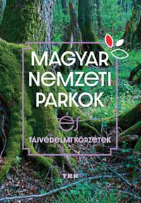 Magyar Nemzeti Parkok - és tájvédelmi körzetek -  (Könyv)
