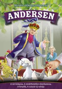 Hans Christian Andresen: Andersen történetei nyomán - A rút kiskacsa, A rendíthetetlen ólomkatona, A fenyőfa, A császár új ruhája -  (Könyv)