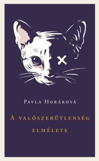 Pavla Horáková: A valószerűtlenség elmélete -  (Könyv)