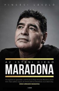 Pincési László: Az isteni Diego Maradona -  (Könyv)