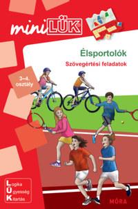Élsportolók 3-4. osztály - LDI-266 - Szövegértési feladatok - miniLÜK -  (Könyv)