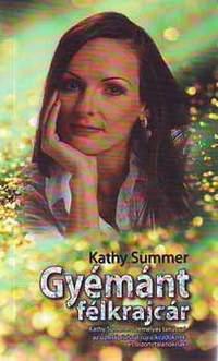 Kathy Summer: Gyémánt félkrajcár -  (Könyv)