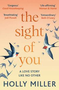 Holly Miller: The Sight of You -  (Könyv)
