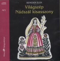 Benedek Elek: Világszép Nádszál kisasszony -  (Könyv)