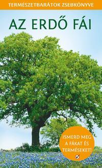 Esmond Harris: Az erdő fái - Természetbarátok zsebkönyve -  (Könyv)