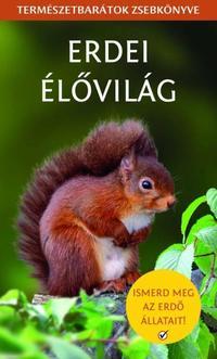Kirkby Joanne, Stephanie Jones: Erdei élővilág - Természetbarátok zsebkönyve -  (Könyv)