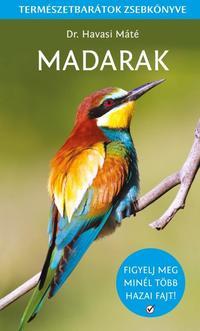 Dr. Havasi Máté: Madarak - Természetbarátok zsebkönyve -  (Könyv)